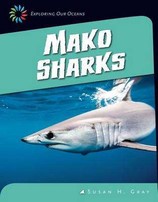 Mako Sharks by Susan H Gray