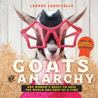 Goats of Anarchy by Leanne Lauricella
