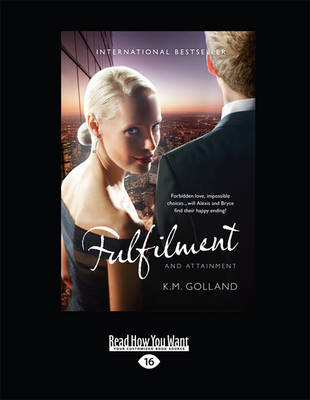 Fulfilment and Attainment by K. M. Golland