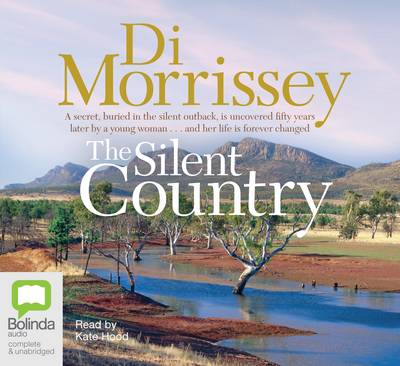 The Silent Country by Di Morrissey
