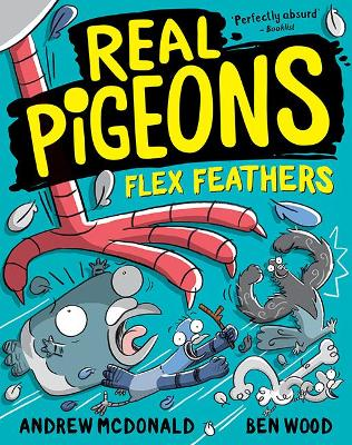 Real Pigeons Flex Feathers: Real Pigeons #7 by Andrew McDonald