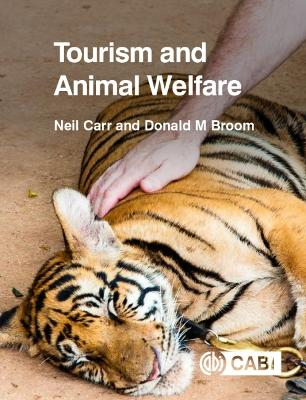 Tourism and Animal Welf by Neil Carr
