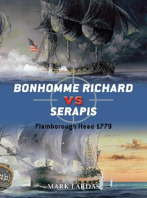 Bonhomme Richard vs Serapis by Mark Lardas