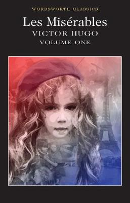 Les Miserables Volume One by Victor Hugo
