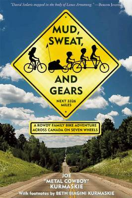 Mud, Sweat, and Gears by Joe Kurmaskie