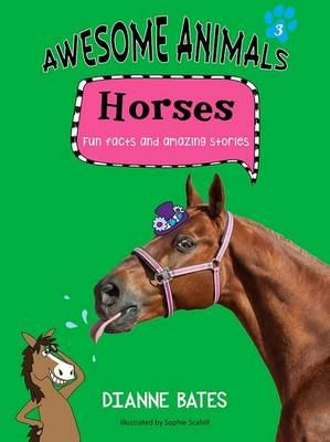 Awesome Animals: Horses book