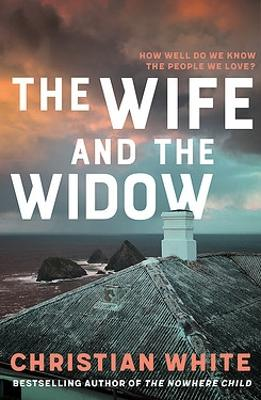 The Wife and the Widow by Christian White