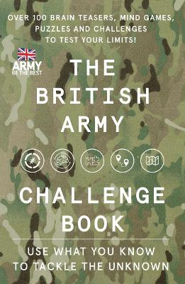 The British Army Challenge Book: The must-have puzzle book for this Christmas! by The British Army
