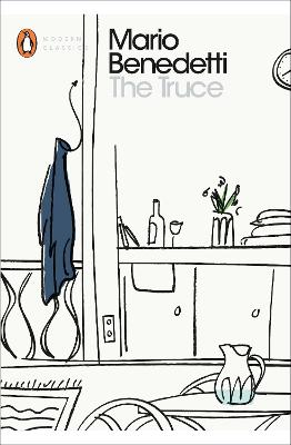 The Truce: The Diary of Martin Santome by Mario Benedetti