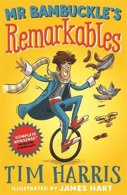 Mr Bambuckle's Remarkables: #1 by Tim Harris