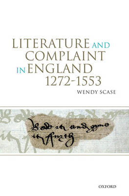 Literature and Complaint in England 1272-1553 book
