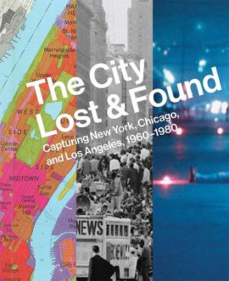 City Lost and Found by Katherine A. Bussard