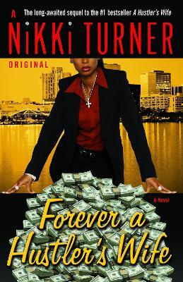 Forever A Hustler's Wife book