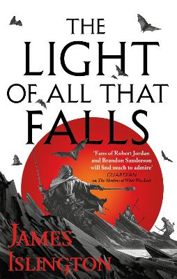 The Light of All That Falls: Book 3 of the Licanius trilogy book
