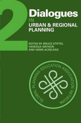 Dialogues in Urban and Regional Planning by Bruce Stiftel