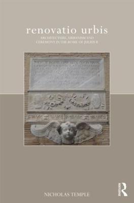 renovatio urbis by Professor Nicholas Temple