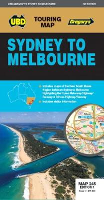 Sydney to Melbourne Map 245 7th ed by UBD Gregory's