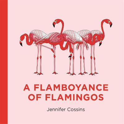 A Flamboyance of Flamingos book