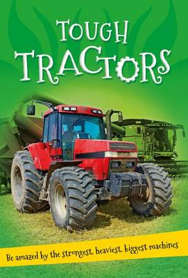 It's All About... Tough Tractors by Kingfisher Books