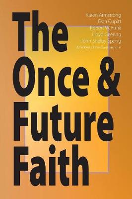 Once and Future Faith by Robert W. Funk