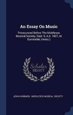 Essay on Music by John Hubbard