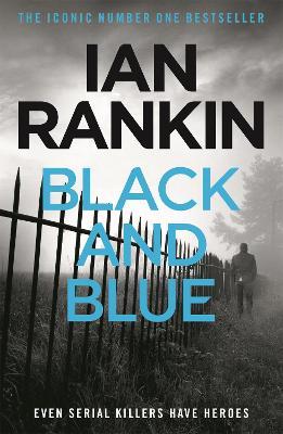 Black And Blue by Ian Rankin