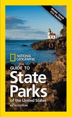 National Geographic Guide to State Parks of the United States 5th ed by National Geographic