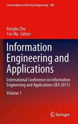 Information Engineering and Applications by Rongbo Zhu