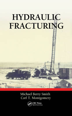Hydraulic Fracturing by Michael Berry Smith