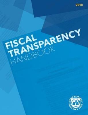 Fiscal transparency handbook, 2018 by IMF Staff