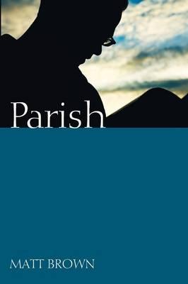 Parish by Matt Brown