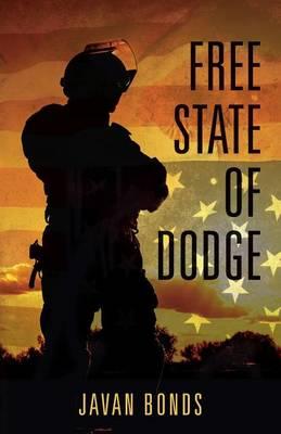 Free State of Dodge by Javan Bonds