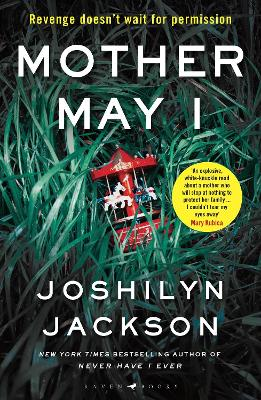 Mother May I: The new edge-of-your-seat thriller from the New York Times bestselling author book