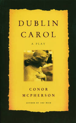 Dublin Carol by Conor McPherson