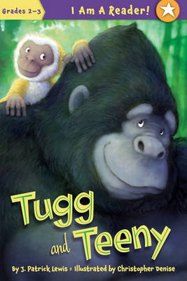Tugg and Teeny: Book One by J Patrick Lewis