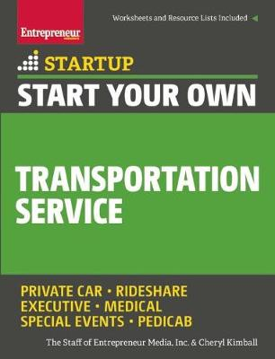 Start Your Own Transportation Service by The Staff of Entrepreneur Media