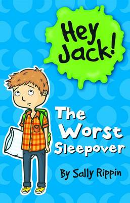 The Worst Sleepover by Sally Rippin