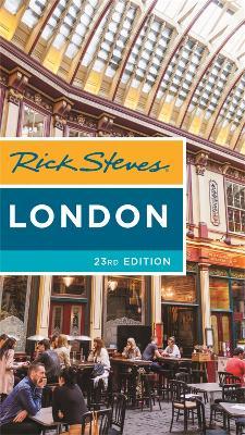Rick Steves London (Twenty-third Edition) by Gene Openshaw