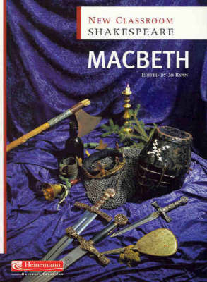 New Classroom Shakespeare: Macbeth by Jo Ryan