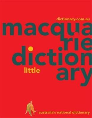 Macquarie Little Dictionary (PVC) by Macquarie Dictionary