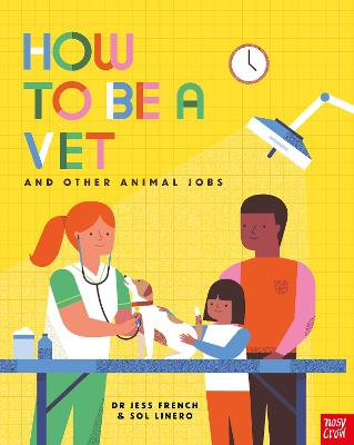 How to Be a Vet and Other Animal Jobs book