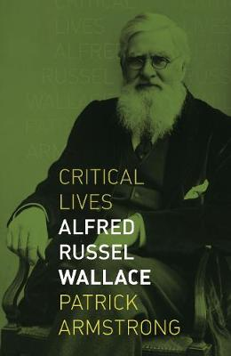 Alfred Russel Wallace by Patrick Armstrong