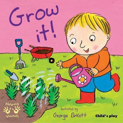 Grow It! by Georgie Birkett