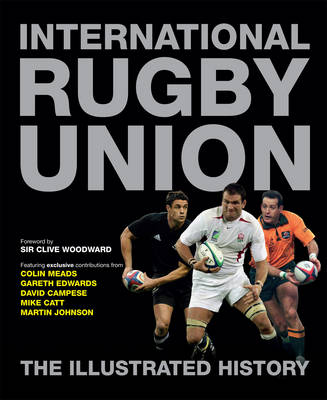 International Rugby Union by Peter Bills