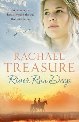 River Run Deep by Rachael Treasure