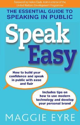 Speak Easy by Maggie Eyre