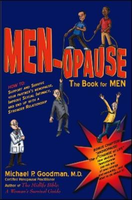 MEN-opause by Michael P. Goodman