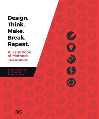 Design. Think. Make. Break. Repeat. book