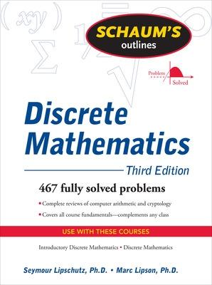 Schaum's Outline of Discrete Mathematics, Revised Third Edition by Marc Lipson