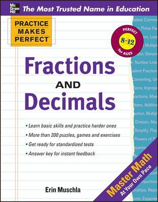 Practice Makes Perfect: Fractions, Decimals, and Percents by Erin Muschla